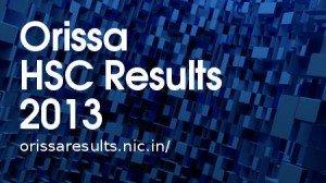 Orissa HSC Results 2013