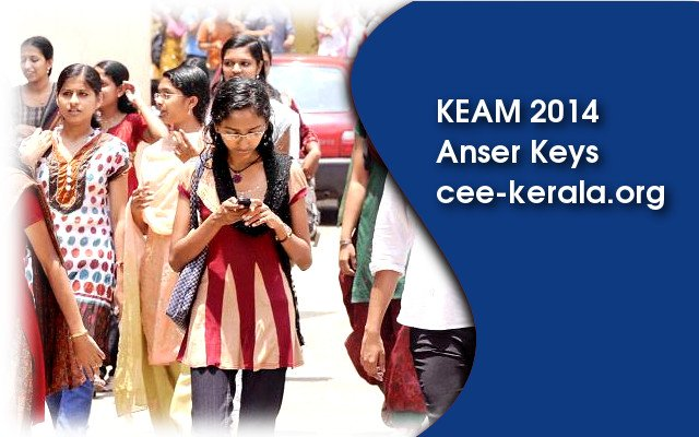 KEAM 2014 Answer Key – www.cee-kerala.org