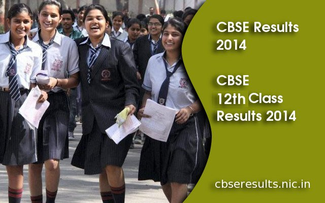 CBSE Class 12 Results 2014 is on cbseresults.nic.in