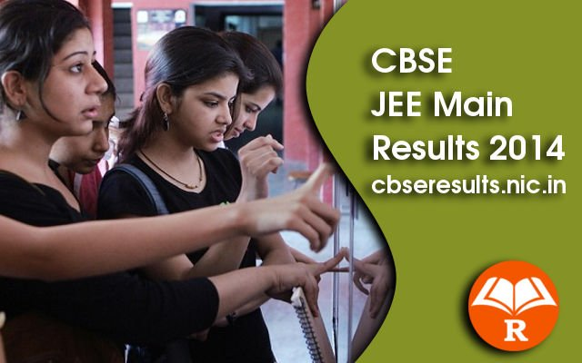 CBSE JEE Main Results 2014, Score Card, Rank List, Cutoff Marks on cbseresults.nic.in