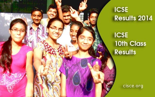 ICSE 10th Class Results 2014 Announced – cisce.org