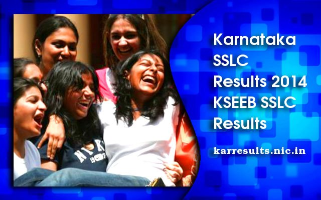Karnataka SSLC Result 2014, KSEEB SSLC Results on karresults.nic.in