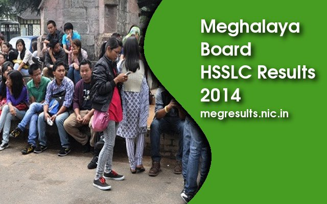 MBOSE HSSLC 2014 Resutls Announced on megresults.nic.in