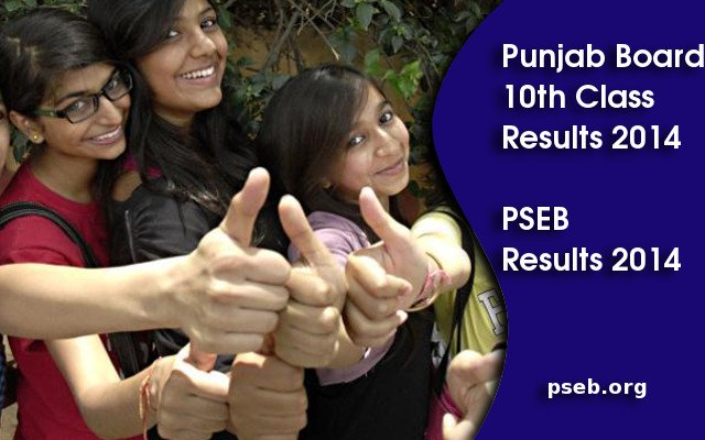 Punjab Board PSEB Class 10 Results 2014 will be on pseb.org