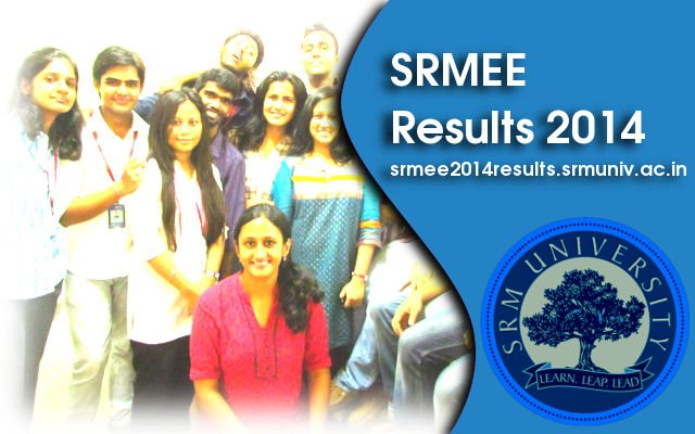 SRMEEE 2014 Results, Answer Key, Cutoff Marks at www.srmuniv.ac.in