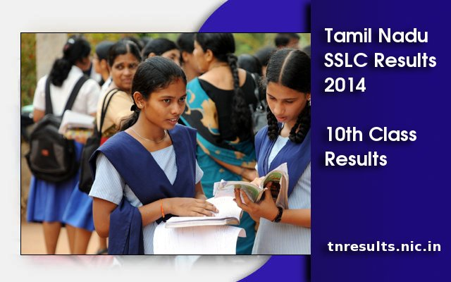 Tamil Nadu SSLC Results 2014, TN 10th Results is on tnresults.nic.in