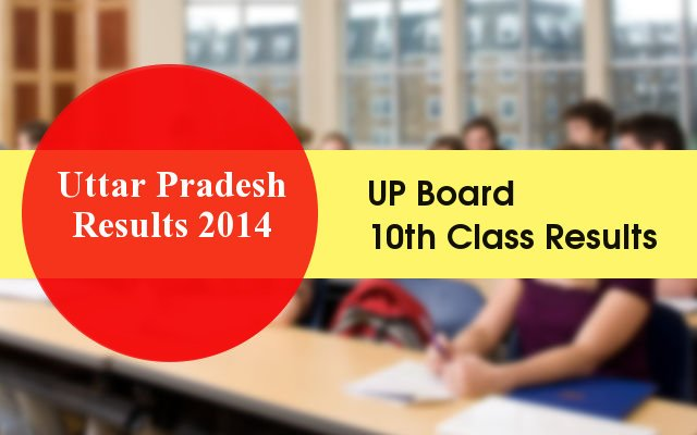 UP Board 10th Class Results 2014 (UPMSP Results) is on upresults.nic.in
