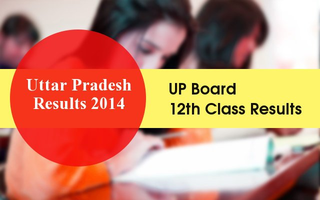 UP Board 12th Result 2014 declared on upresults.nic.in