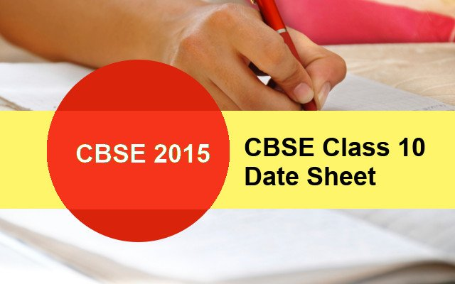 CBSE Class 10 Date Sheet is available for Download