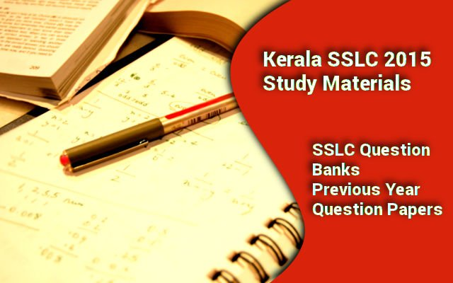 Kerala SSLC 2015 Question papers  and Study Materials