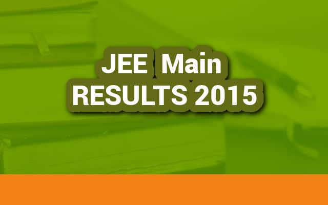 JEE Main Results 2015 are released on 27th April 2015