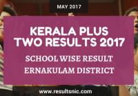 Kerala Plus Two Result 2017 School Wise Result Ernakulam District