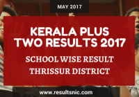 Kerala Plus Two Result 2017 School Wise Result Thrissur District Codes