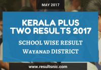 Kerala Plus Two Result 2017 School Wise Result Wayanad District Codes
