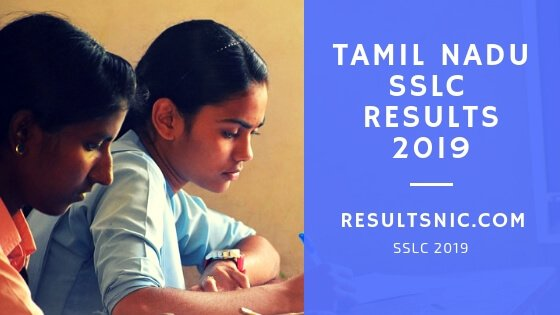 TN SSLC Results 2019 - Tamil Nadu SSLC Results 2019 on tnresults.nic.in