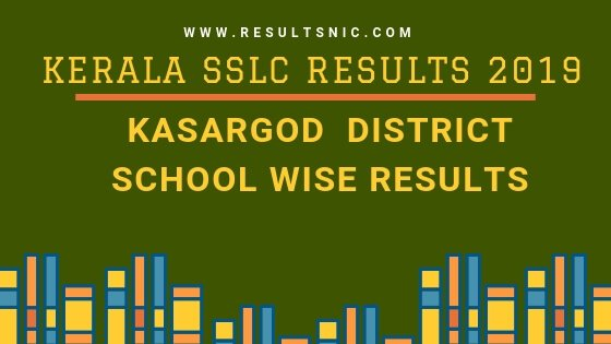 Kerala SSLC School Wise results Kasargod District 2019