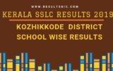 Kerala SSLC School Wise results Kozhikkode District 2019
