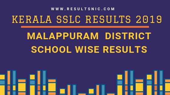 Kerala SSLC School Wise results Malappuram District 2019
