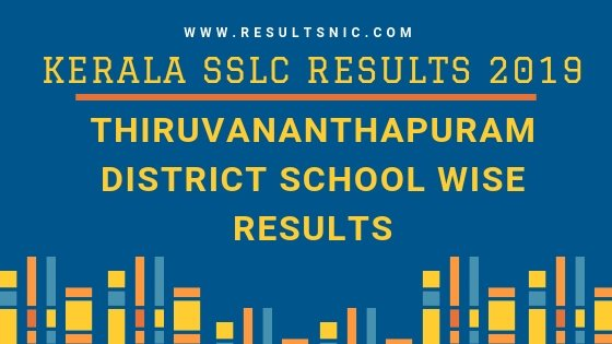 School wise Result Thiruvananthapuram District 2019